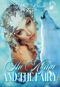 The Alpha and the Fairy ( Black Moon Pack Book 1)