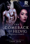 The Comeback Of Hedvig (The Ruthless Hybrid)-SPG