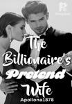 The Billionaire's Pretend Wife