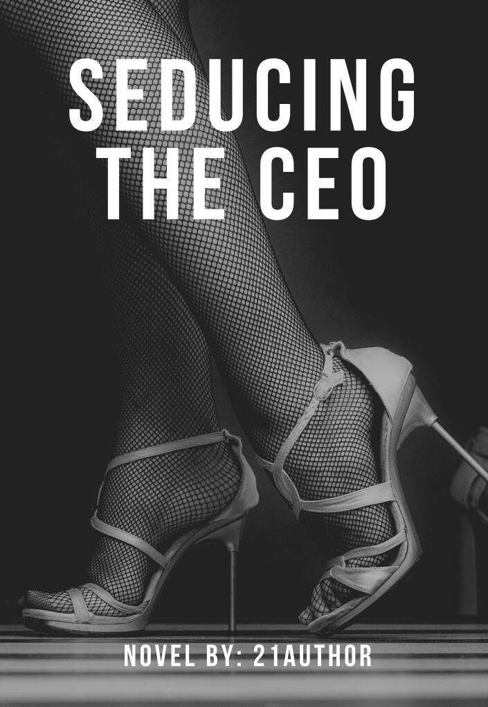 Seducing The CEO - (COMPLETED) Filipino