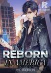 Reborn in America