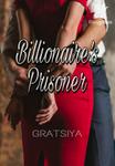 Billionaire's Prisoner