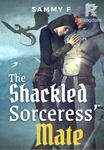 The Shackled Sorceress' Mate