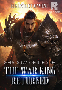 Shadow of Death: The War King Returned