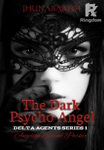 The Dark Psycho Angel(TAGALOG)