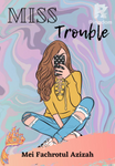 Miss Trouble