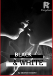 Black & White  [COMPLETED]