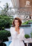 Bright Future 2