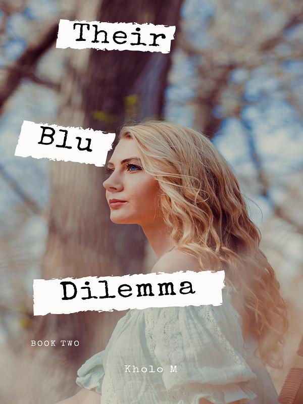 Their Blu Dilemma (Book 2)
