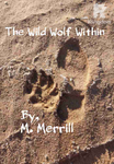 The Wild Wolf Within