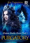 Shadow Dweller Series Book One Purgatory