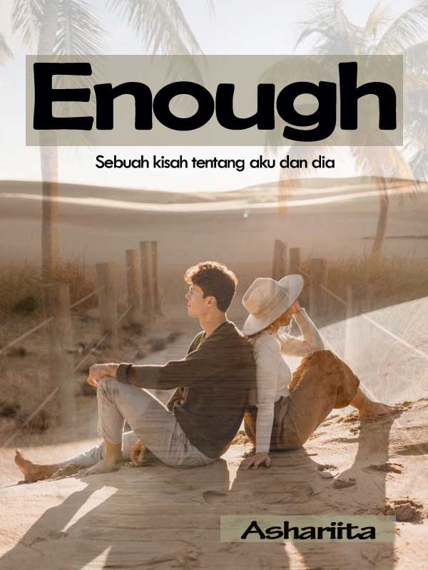 Enough (Bahasa Indonesia)