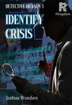 Detective Dickson 3 : Identify Crisis
