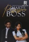 Maid's Possessive Boss ( Possessive Ibañez 2 ) Completed