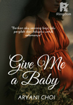 Give Me a Baby