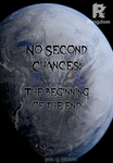 No second chances: The beginning of the end