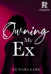 OWNING MY EX [TAGALOG✓]