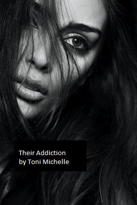 Their Addiction