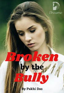 Broken by the Bully