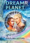 Dream Planet. Book 1. Star Maze