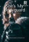 She's My Bodyguard