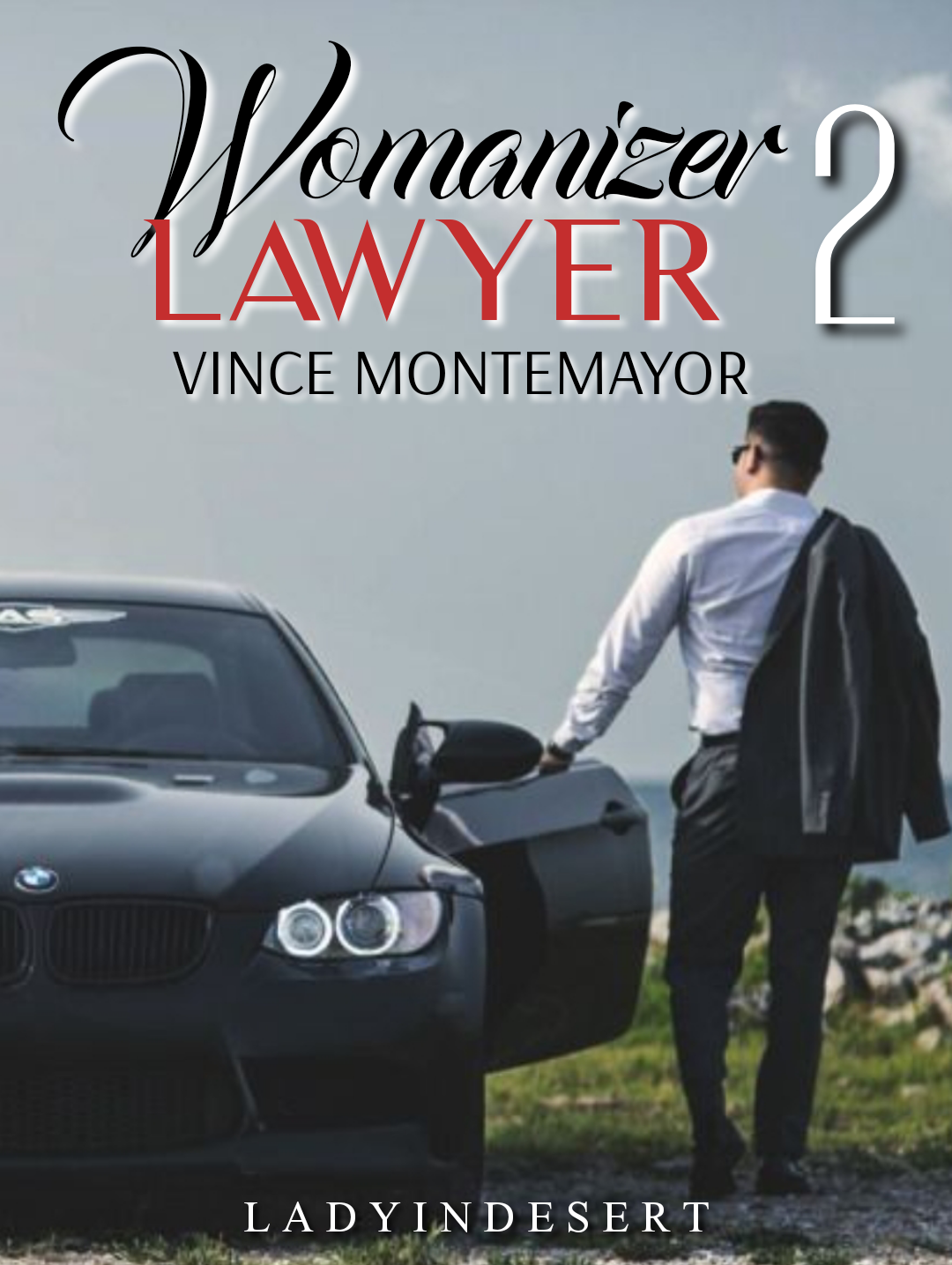 Womanizer LAWYER 2: VINCE MONTEMAYOR ( TAGALOG )