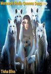 The Werewolf Mafia Queens Daughter