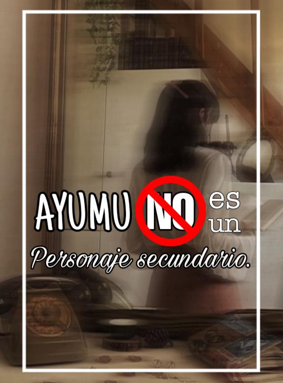 Ayumu NO es un personaje secundario.