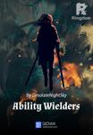 Ability Wielders