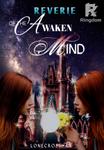 REVERIE OF THE AWAKEN MIND