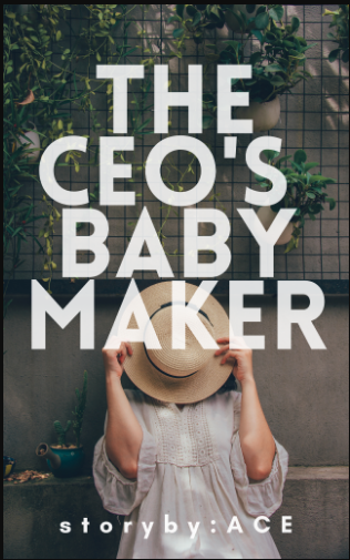 The CEO's Baby maker