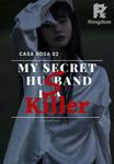 My Secret Husband is a Killer