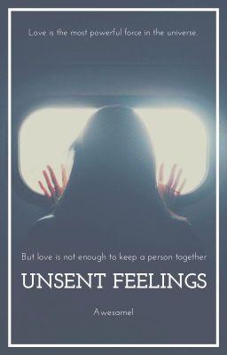 Unsent Feelings