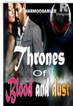 Thrones of Blood and Dust
