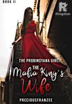 The Probinsyana Girl BOOK 2: The Mafia King's Wife (ON HOLD)