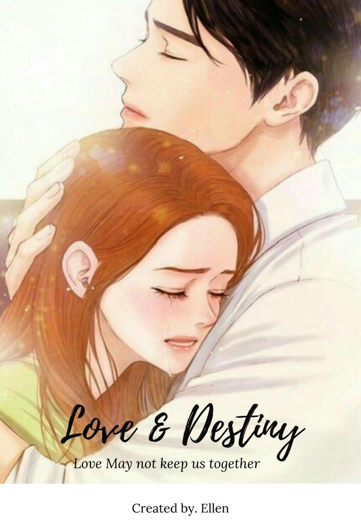 LOVE & DESTINY