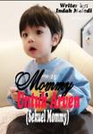 Mommy Untuk Arven (Sekuel Mommy)