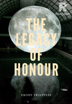 The Legacy of Honour