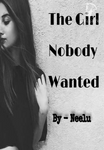 The girl nobody wanted