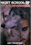 Night School: School Of Vampires And Werewolves