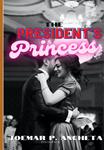 The President's Princess (BxG)