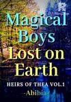 Magical Boys Lost on Earth