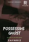 Possesive Ghost (INDONESIA)