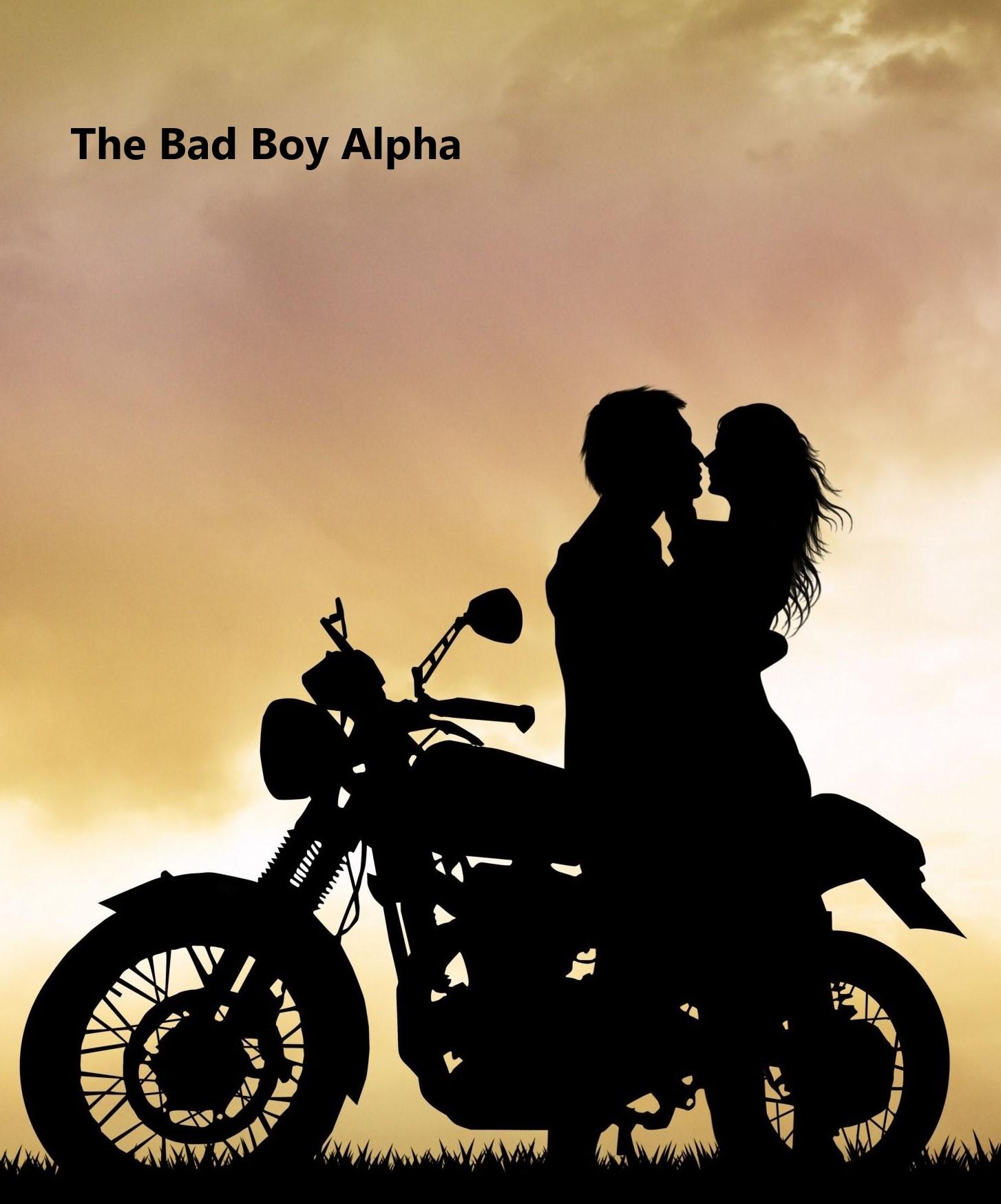 The Bad Boy Alpha