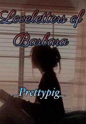 Loveletters of Barbara