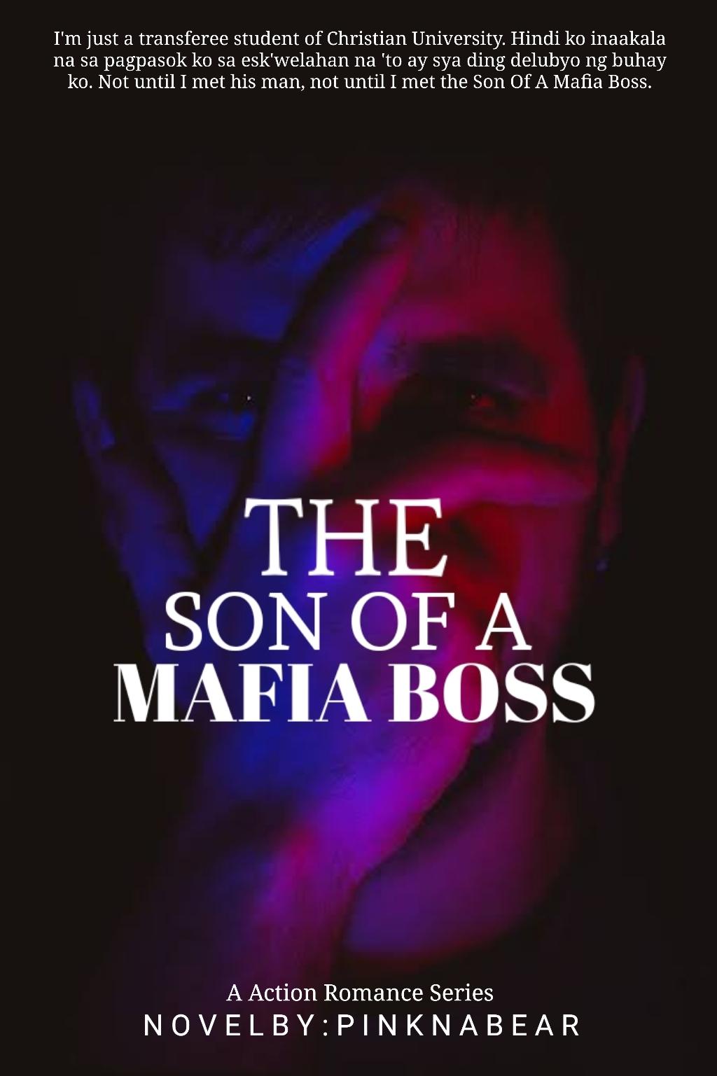THE SON OF A MAFIA BOSS