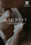 Madness| جُنون