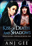Kiss of Death and Shadows (Grim Reaper Chronicles One)