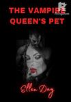 The Vampire Queen's Pet