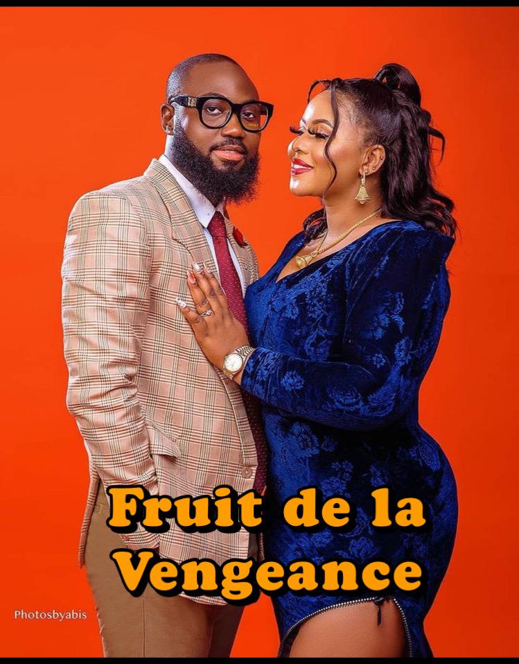 Le Fruit de la Vengeance